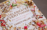 A Perfect Event: Celebrate Everything with Darcy Miller